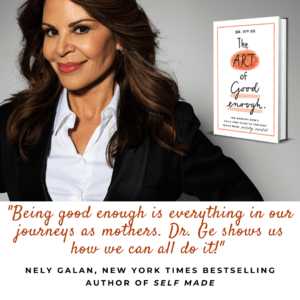 Media mogul and entrepreneur, New York Times bestselling author of Self Made, Nely Gal?n endorses Dr. Ivy Ge's book The Art of Good Enough.