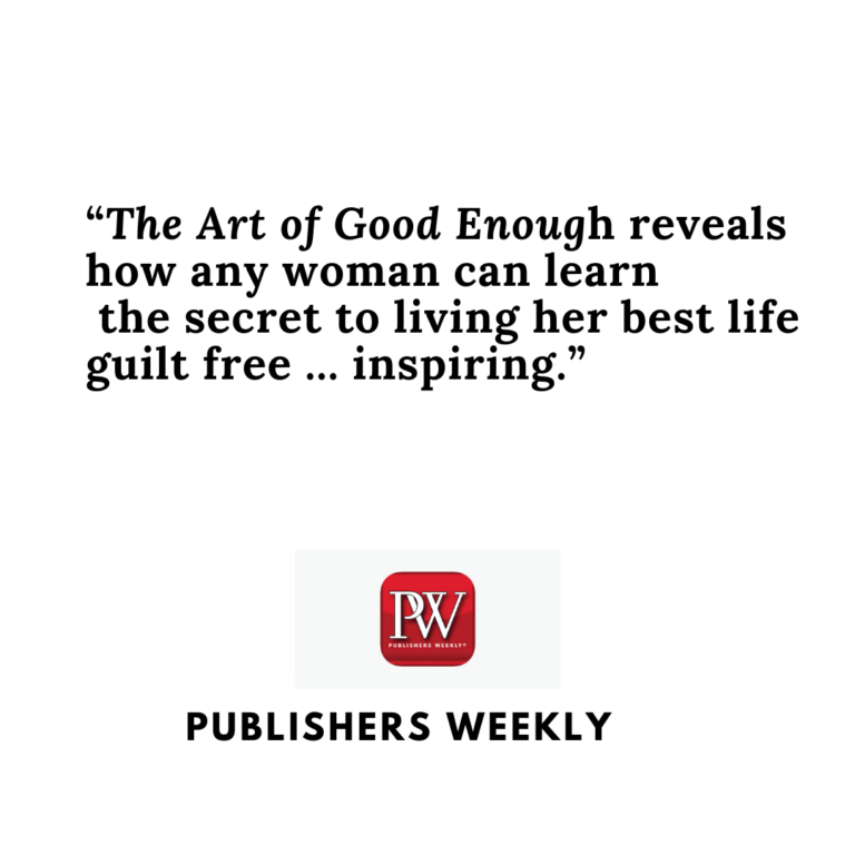 Publishers Weekly review of The Art of Good Enough by Dr. Ivy Ge
